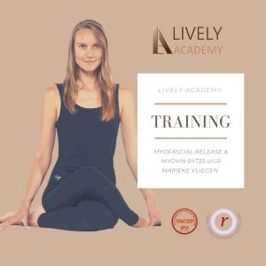 Myofascial release en Yin Yoga Training Marieke Vliegen Lively Academy